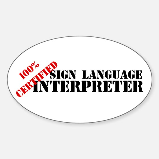 100% Certified Interpreter Oval Decal