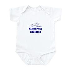 Trust Me I'm an Aerospace Eng Infant Bodysuit