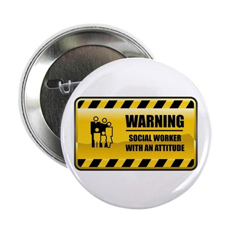 """Warning Social Worker 2.25"""" Button (10 pack)"""