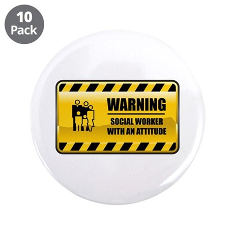 """Warning Social Worker 3.5"""" Button (10 pack)"""