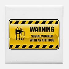 Warning Social Worker Tile Coaster