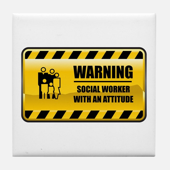Warning Social Worker Tile Coaster