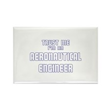 Trust Me I'm an Aeronautical Rectangle Magnet