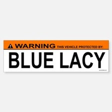 BLUE LACY Bumper Bumper Bumper Sticker