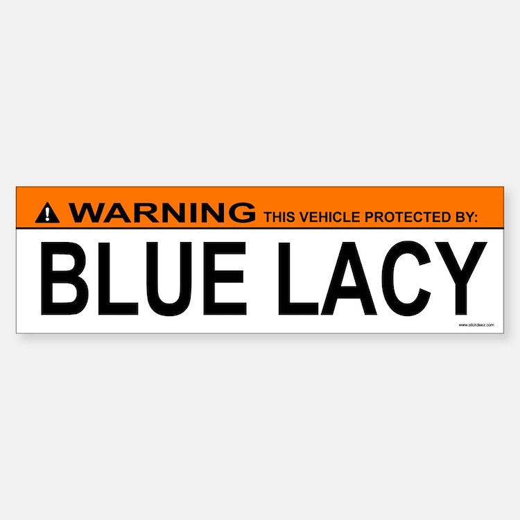 BLUE LACY Bumper Bumper Bumper Sticker
