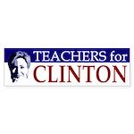 Teachers for Clinton Bumper Sticker