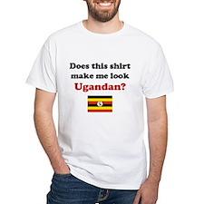Make Me Look Ugandan Shirt