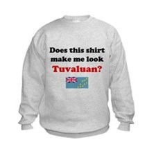 Make Me Look Tuvaluan Sweatshirt