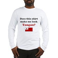 Make Me Look Tongan Long Sleeve T-Shirt