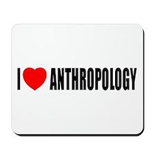 I Love Anthropology Mousepad