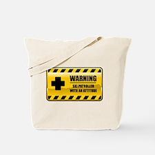 Warning Ski Patroller Tote Bag
