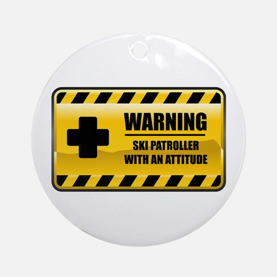 Warning Ski Patroller Ornament (Round)