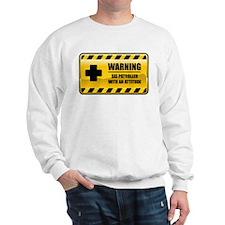 Warning Ski Patroller Sweatshirt