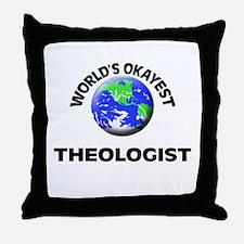 World's Okayest Theologist Throw Pillow
