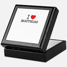 I Love MATTHIAS Keepsake Box