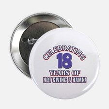 "Funny 18 Years Birthday Designs 2.25"" Button"