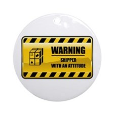 Warning Shipper Ornament (Round)