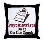 Funny Doctor Psychiatrist Throw Pillow