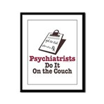 Funny Doctor Psychiatrist Framed Panel Print