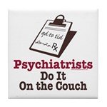 Funny Doctor Psychiatrist Tile Coaster