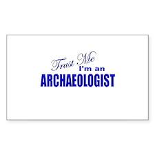 Trust Me I'm an Archaeologist Sticker (Rectangular