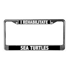 I Rehabilitate Sea Turtles License Plate Frame