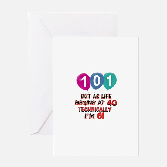 101 years.. but technically younger Greeting Card