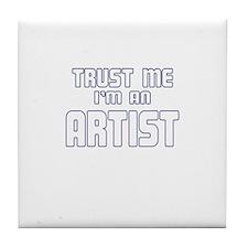 Trust Me I'm an Artist Tile Coaster