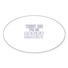 Trust Me I'm an Artist Oval Decal