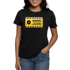 Warning Saw Operator Tee