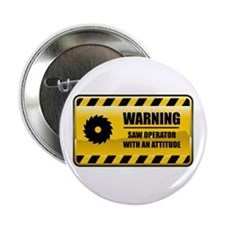 "Warning Saw Operator 2.25"" Button"