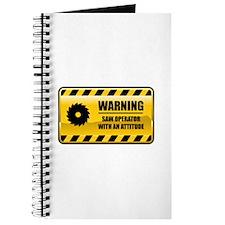 Warning Saw Operator Journal