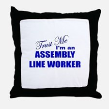 Trust Me I'm an Assembly Line Throw Pillow