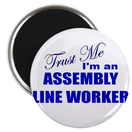 Trust Me I'm an Assembly Line Magnet