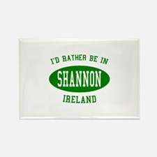 I'd Rather Be in Shannon, Ire Rectangle Magnet
