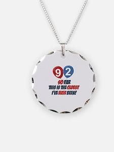 92 Oldest I've ever been Bir Necklace