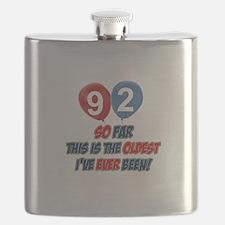 92 Oldest I've ever been Birthday Flask
