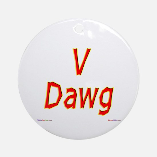 V Dawg Ornament (Round)