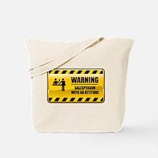 Warning Salesperson Tote Bag