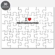 I Love PHOTOENGRAVERS Puzzle