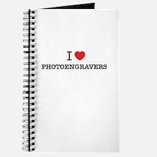I Love PHOTOENGRAVERS Journal