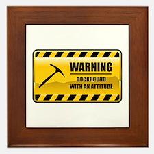 Warning Rockhound Framed Tile