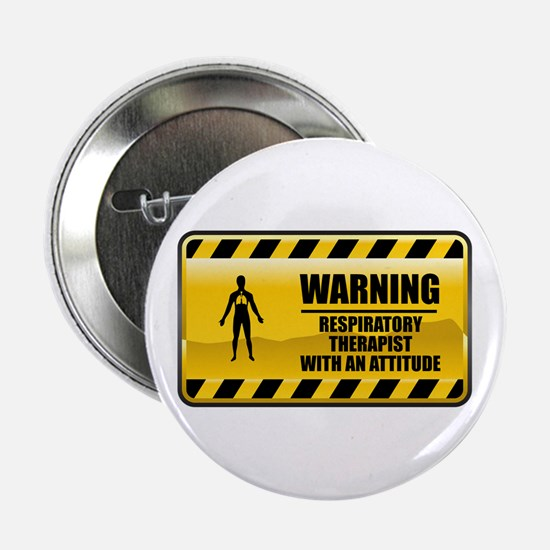 "Warning Respiratory Therapist 2.25"" Button"
