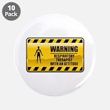 "Warning Respiratory Therapist 3.5"" Button (10"