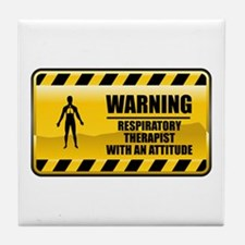 Warning Respiratory Therapist Tile Coaster