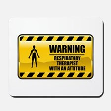 Warning Respiratory Therapist Mousepad