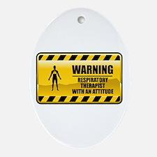 Warning Respiratory Therapist Oval Ornament