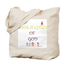 I AM A CHILD OF GOD Tote Bag
