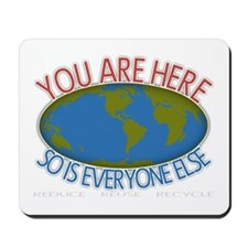 You Are Here Environmental Mousepad