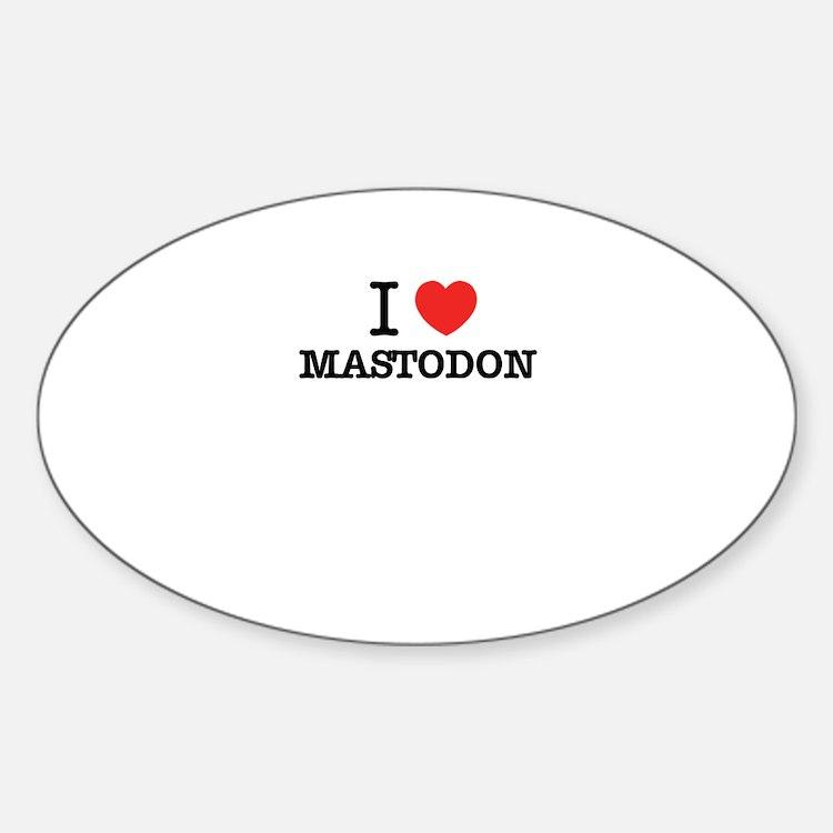I Love MASTODON Decal